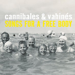 07 jan. ~ Cannibales & Vahinés ~
