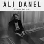 28 août ~Ali Danel
