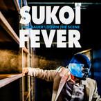 15 mai ~ Sukoï Fever ~