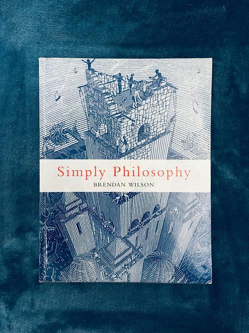 'Simply Philosophy' by Brendan Wilson