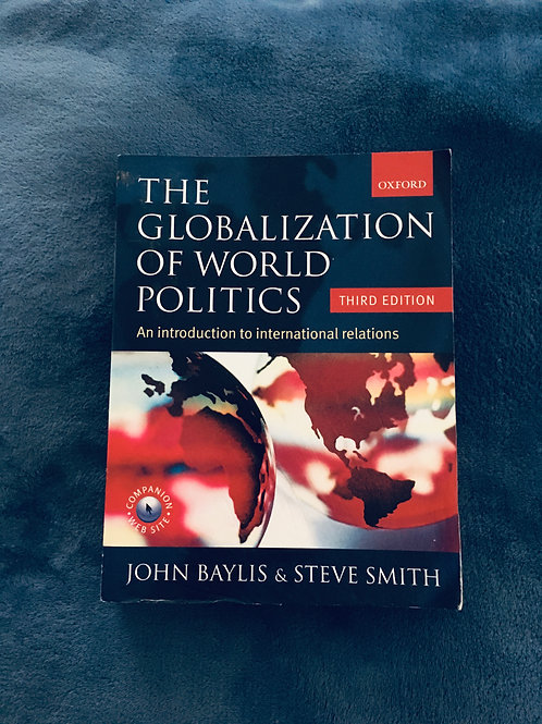 'The Globalisation of Word Politics' by John Baylis and Steve Smith