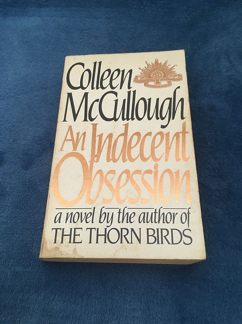 'An Indecent Obsession' by Colleen McCullough