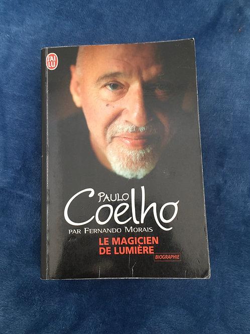 'Paulo Coelho: Le Magicien de la Lumiere' by Fernando Morais