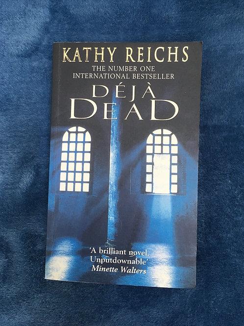 'Déjà Dead' by Kathy Reichs
