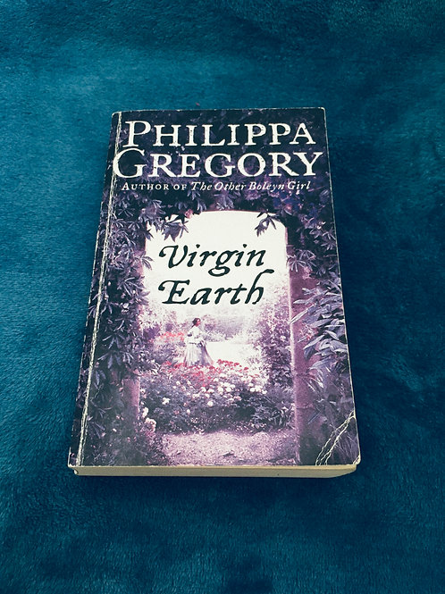 'Virgin Earth'  by Philippa Gregory