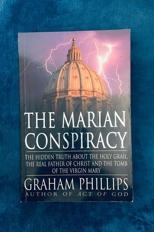 'The Marian Conspiracy' by Graham Phillips