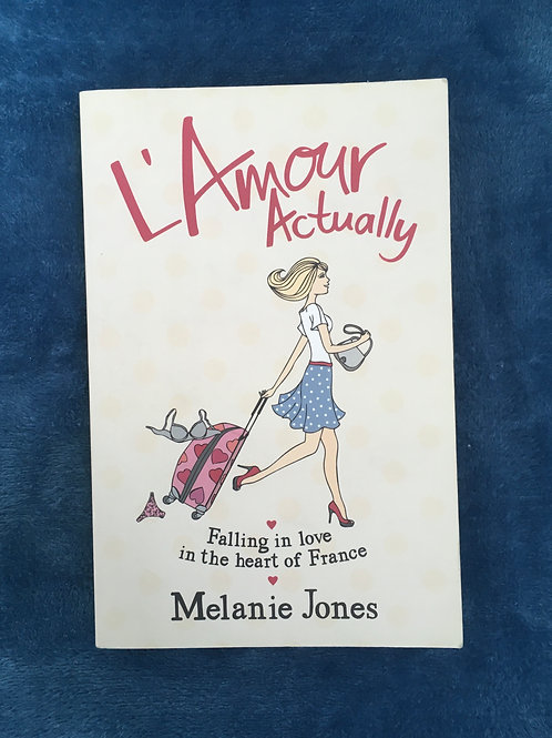'L'Amour Actually' by Melanie Jones