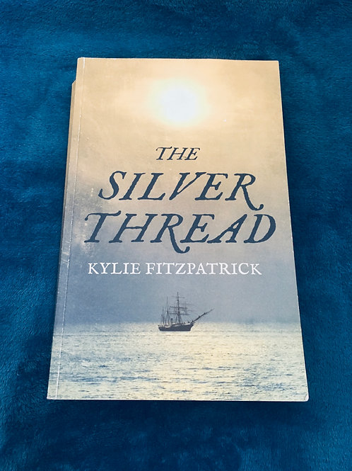 'The Silver Thread'  by Kylie Fitzpatrick