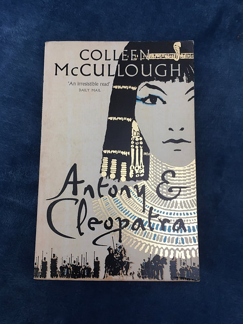 'Antony and Cleopatra' by Colleen McCullough