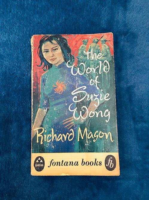 'The World of Suzie Wong ' by Richard Mason