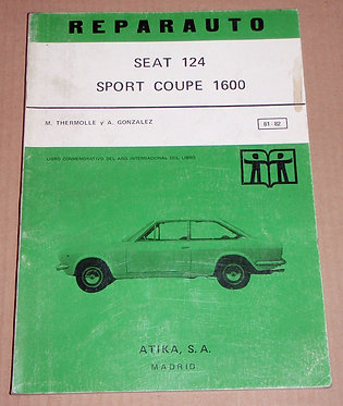 REPARAUTO Nº 81 Y 82 SEAT 124 SPORT COUPE 1600