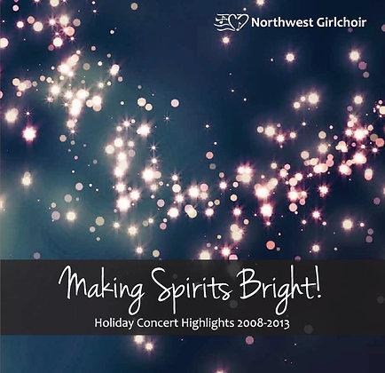Making Spirits Bright! (2008-2013)