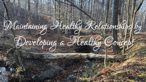 Maintaining Healthy Relationships by Developing a Healthy Concept