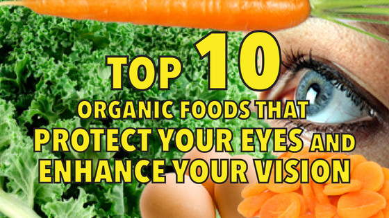 Top 10 Foods Which Can Enhance Your Vision
