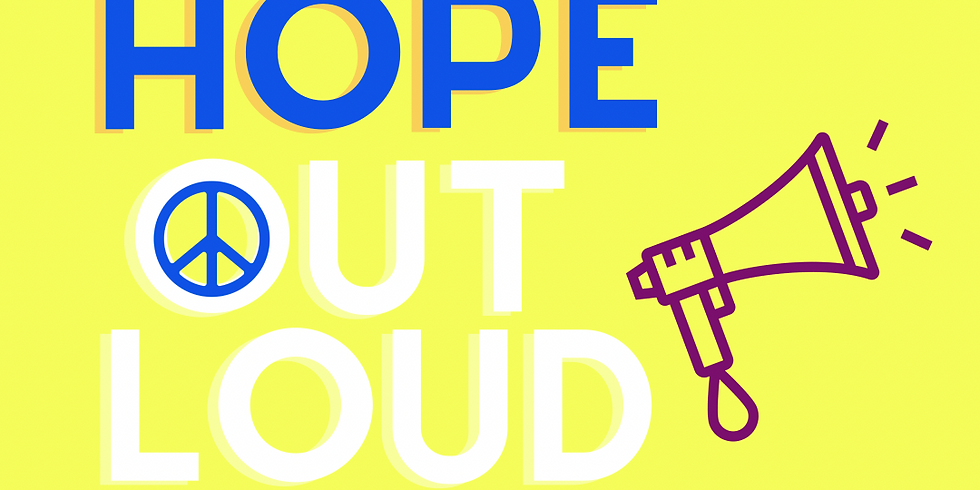 Hope Out Loud and Coffeehouse July