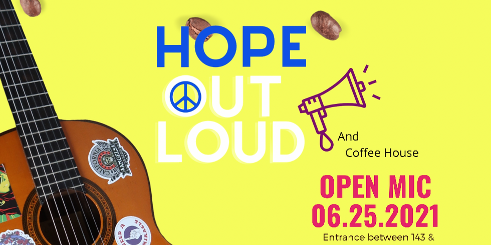Hope Out Loud and Coffeehouse June