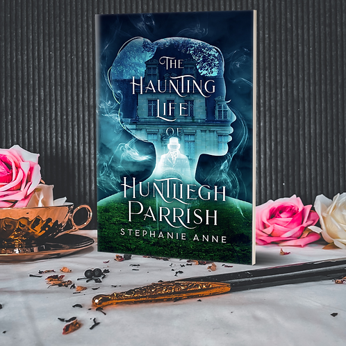 The Haunting Life of Huntliegh Parrish : SIGNED PAPERBACK :