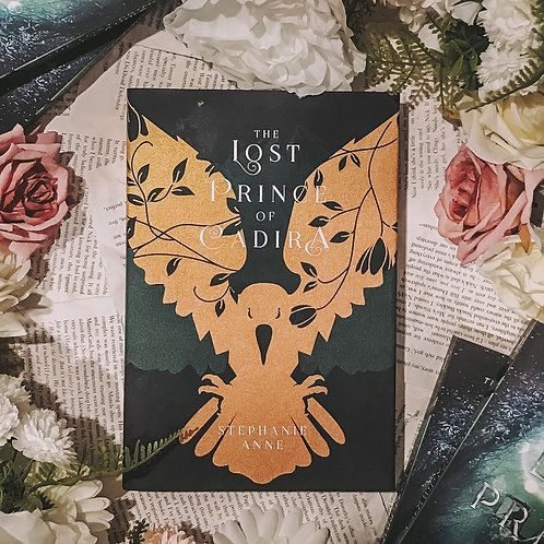 : SIGNED : The Lost Prince of Cadira HARDCOVER