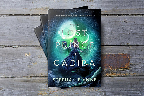 : SIGNED : The Lost Prince of Cadira + Bookmark