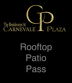 Carnevale Plaza Rooftop Patio Pass