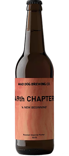 MAD DOG BREWERY - 49TH CHAPTER RUSSIAN IMPERIAL PORTER (330ml) 10.5% abv