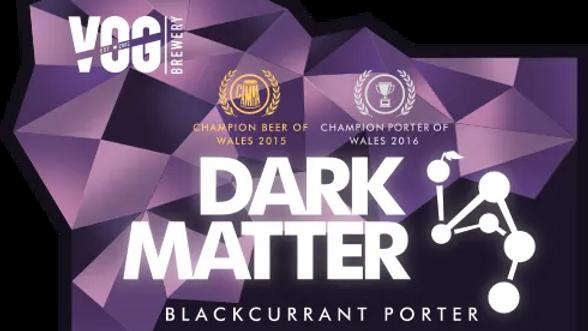 9 PINT MINI KEG - VOG - DARK MATTER BLACKCURRANT PORTER 4.4%abv