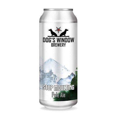 DOG'S WINDOW  - STOP MOULTING (440ml) 4.2% abv