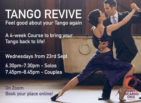 Tango Revive Starting Tomorrow!