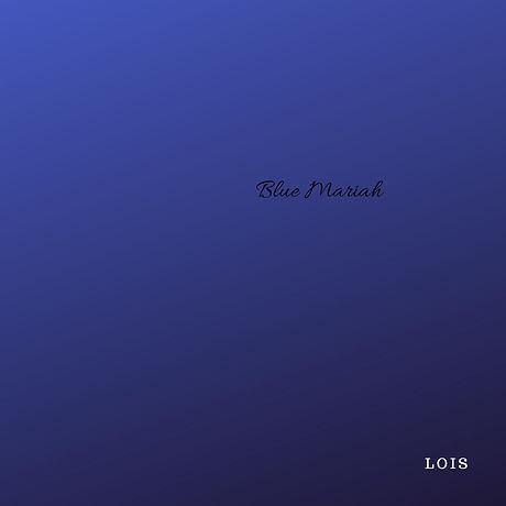 Blue Mariah Cover JPG.jpg