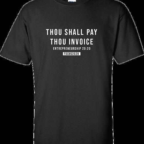 Thou Shall Pay Tee