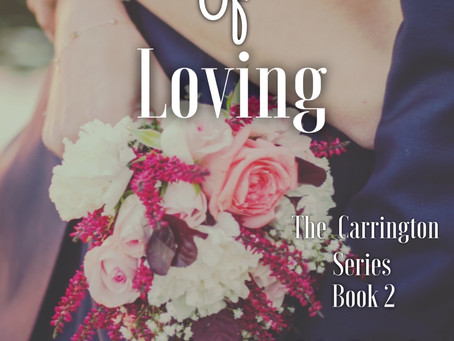 The Art of Loving (The Carrington Series Book 2) Is Republished on Amazon 3/20/20