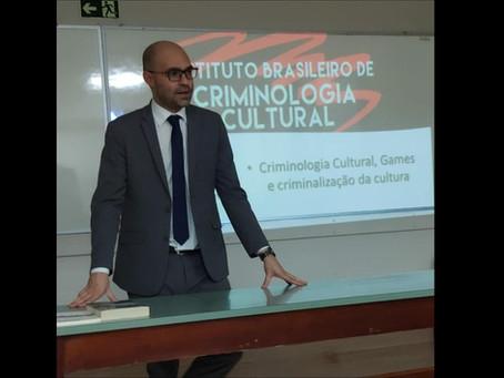 Criminologia Cultural, Games e Criminalização da Cultura, na UCPEL