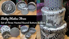 Baby Makes Three - Set of 3-Round Bottom Nested Baskets