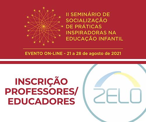 [Professores/Educadores] - II Seminário de Socialização