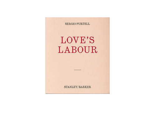 Loves Labour - Sergio Purtell