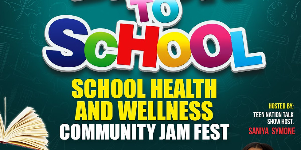 Teen Nation 4th Annual Back To School Health and Wellness Jam Fest