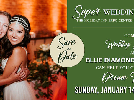 Join us at the 2018 Super Wedding Show!