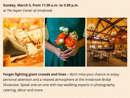 Upcoming Bridal Showcase |  Innsbrook Resort