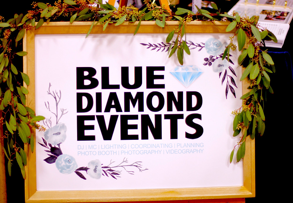 Blue Diamond Events, Wedding Show, Wedding Show Booth, Kent's Floral Gallery, Greenery Garland, Seeded Eucalyptus, Signage, Weddings, Gold Wedding Sign