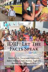 IDRF: Let the Facts Speak