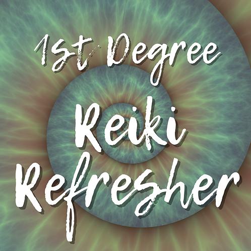 Reiki Refresher: 1st Degree