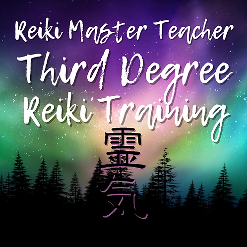 Reiki Master Teacher 3rd Degree Reiki Class Part B: 10.17.20