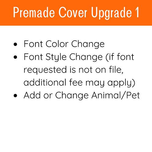 Premade Cover Upgrade 1