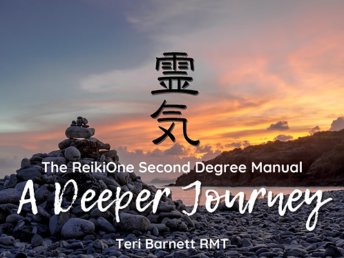 A Deeper Journey: The ReikiOne Second Degree Manual