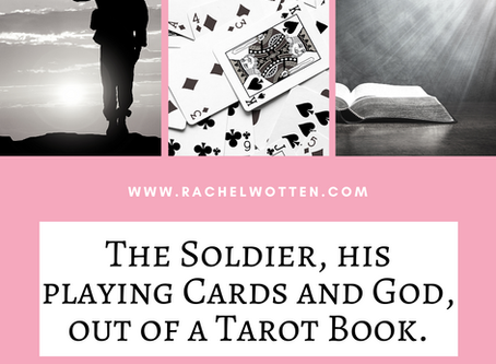 The Soldier, his playing cards and God.