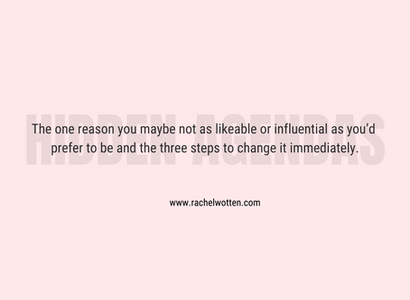 The one reason you maybe not as likeable or influential as you'd prefer to be and the three steps to