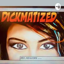 DICKmatized Sex Memoirs