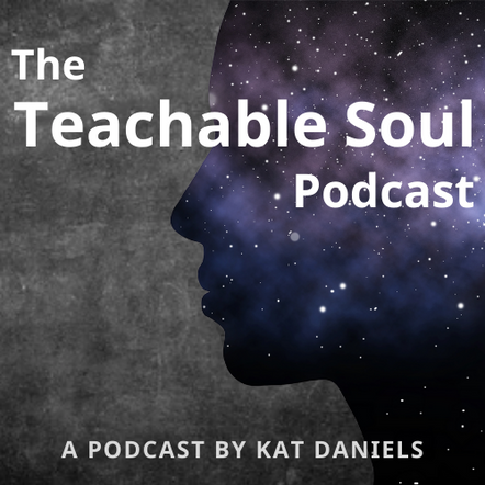 Teachable Soul Podcast