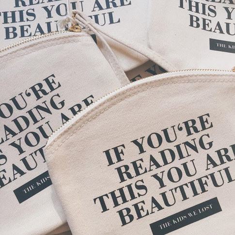 'If you're reading this you are beautifu