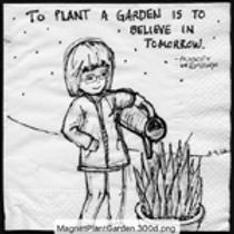 To Plant a Garden is to believe in tomorrow-Audrey Hepburn Print